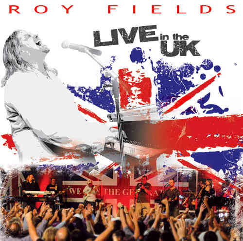 Live In The UK – Roy Fields (CD)