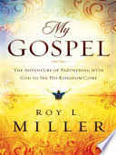 My Gospel – Roy Miller