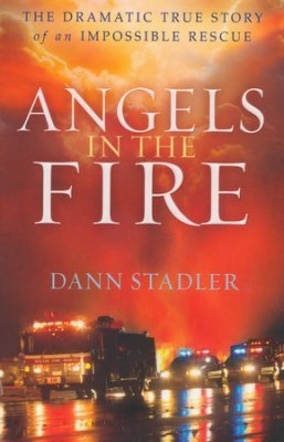Angels in the Fire – Dann Stadler