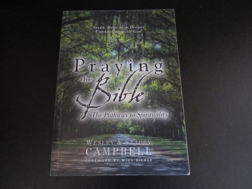 Praying the Bible – Wesley & Stacey Campbell (käytetty)