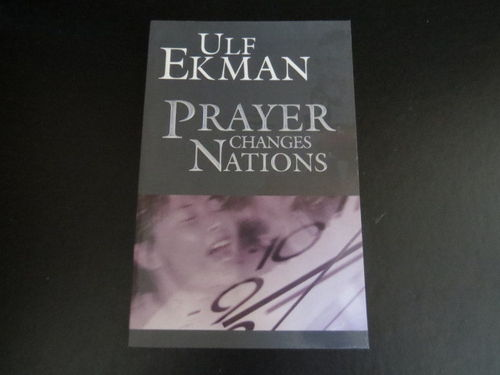 Prayer Changes Nations – Ulf Ekman (käytetty)