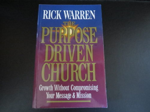 The Purpose Driven Church – Rick Warren (käytetty)