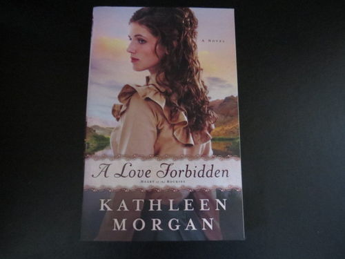 A Love Forbidden - Kathleen Morgan (käytetty)