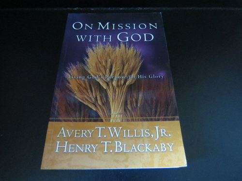On Mission with God – Henry T. Blackaby (käytetty)
