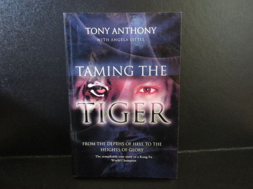 Taming the Tiger – Tony Anthony (käytetty)