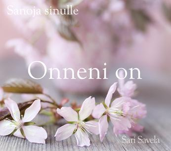 Onneni on - Sari Savela