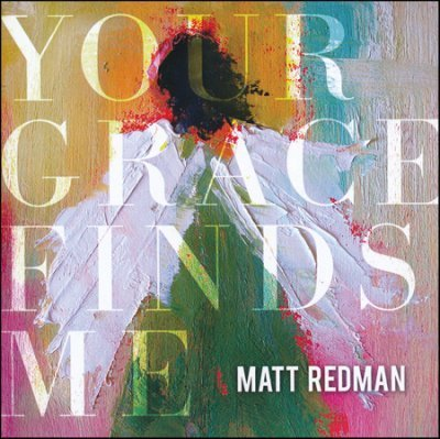 Your Grace Finds Me – Matt Redman (CD)