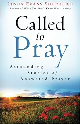 Called to Pray – Linda Evans Shepherd (2-laatu)