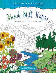 Beside Still Waters - Colouring The Psalms -värityskirja