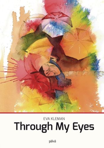 Through My Eyes – Eva Kleman