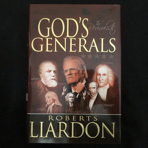 God's Generals: The Revivalists – Roberts Liardon (käytetty)