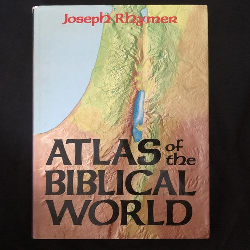 Atlas of the Biblical World – Joseph Rhymer (käytetty)