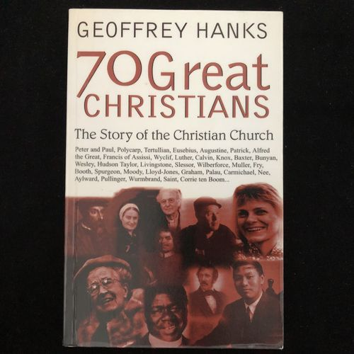 70 Great Christians – Geoffrey Hanks (käytetty)