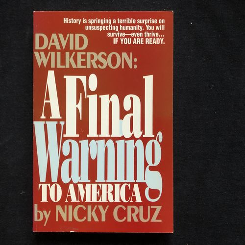 David Wilkerson: A Final Warning to America – Nicky Cruz (käytetty)